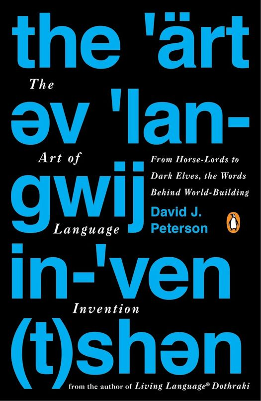Spotlight: The Art of Language Invention by David J. Peterson