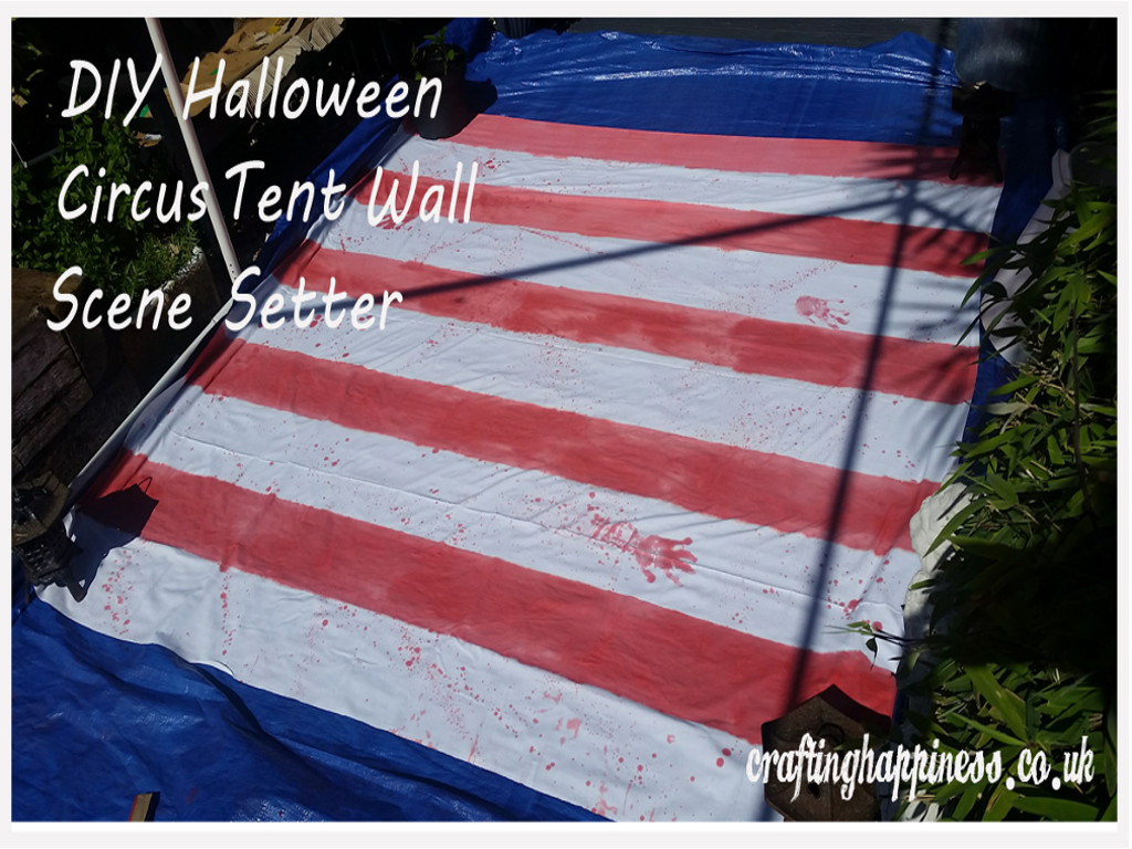 Halloween is around the corner and me and Mr. B decided this year to make most of our props for our annual Halloween party. We chose the Carnevil theme ... & How to Make a Halloween Circus Tent Wall Scene Setter - Crafting ...