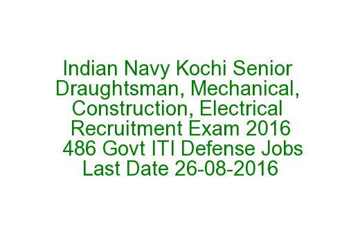 Indian Navy Kochi Senior Draughtsman, Mechanical ...