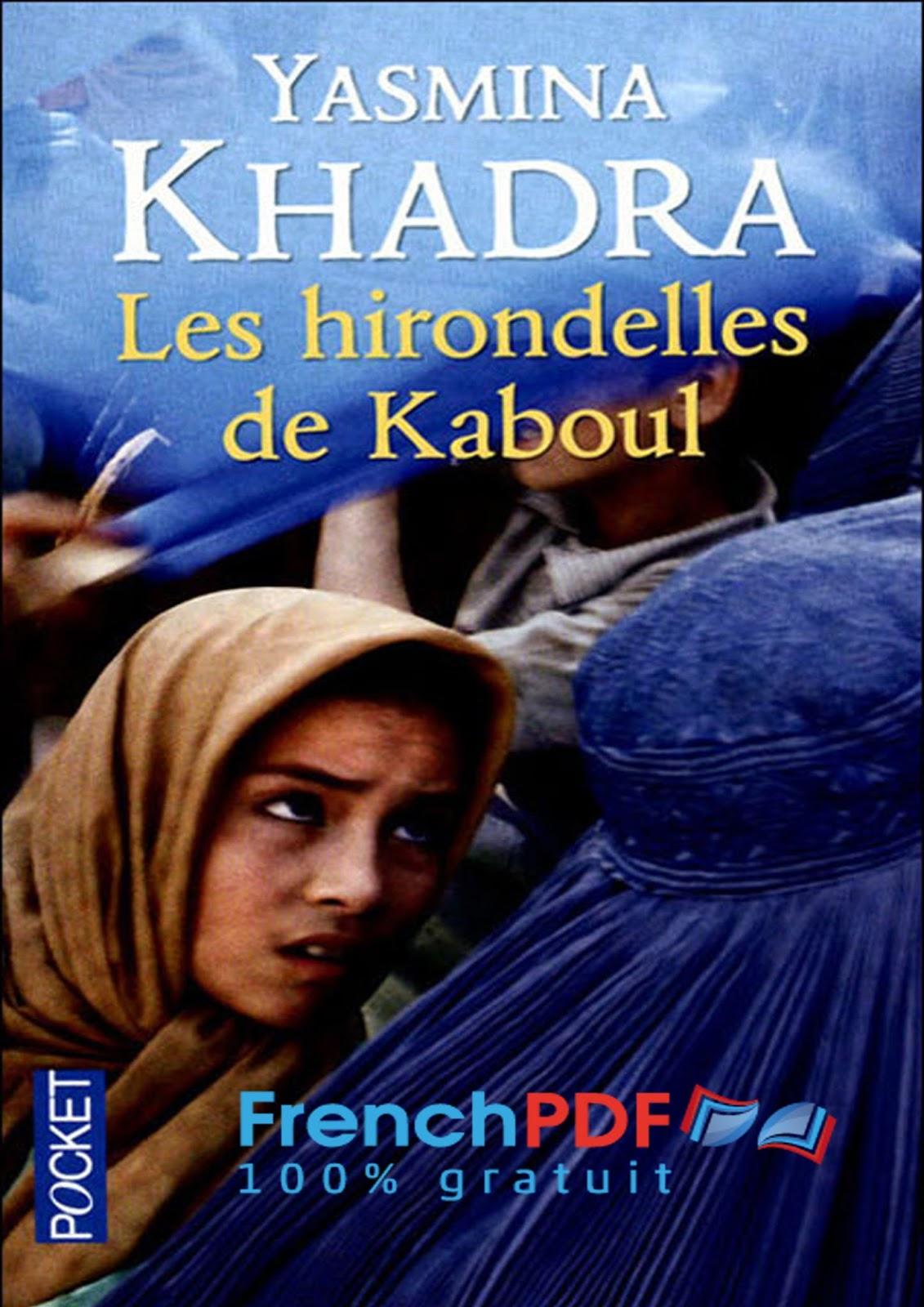 Les Hirondelles De Kaboul Par Yasmina Khadra Pdf Gratuit
