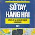 Sổ Tay Hàng Hải (Tập 1+2) - Tiếu Văn Kinh