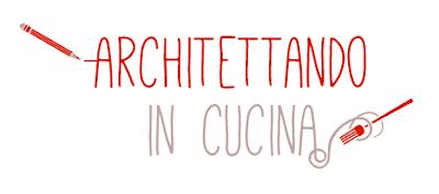 http://architettandoincucina.blogspot.it/