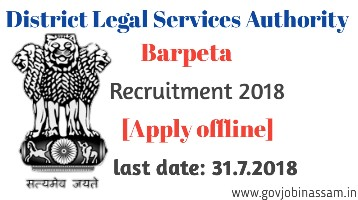District Legal Services Authority, Barpeta recruitment 2018