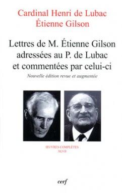 Correspondance Henri de Lubac Etienne Gilson Beauchesne
