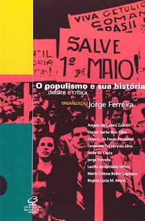 livro o populismo e sua história jorge ferreira