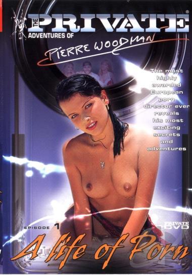 Private Adventures Pierre Woodman 1: A Life Of Porn [2005] [DVD9] [NTSC] [Español]