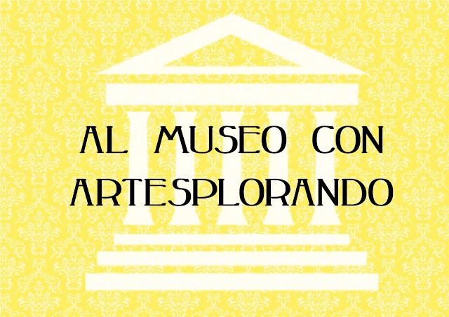 Al museo con Artesplorando