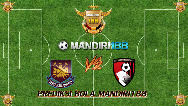 AGEN BOLA - Prediksi West Ham United vs Bournemouth AFC 20 Januari 2018