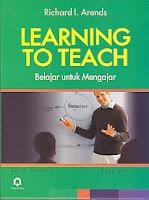 AJIBAYUSTORE  Judul : LEARNING TO TEACH (Belajar Untuk Mengajar) Buku Satu Pengarang : Richard I. Arends Penerbit : Pustaka Pelajar