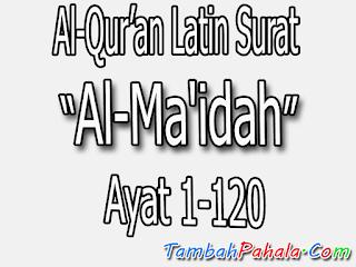 bacaan teks latin surat al-maidah