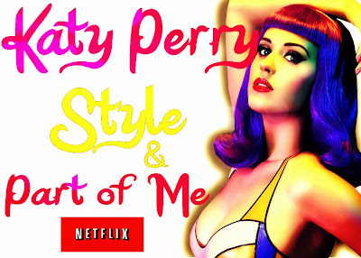 #1 Katy Perry: Style and Part of Me (Wish List)