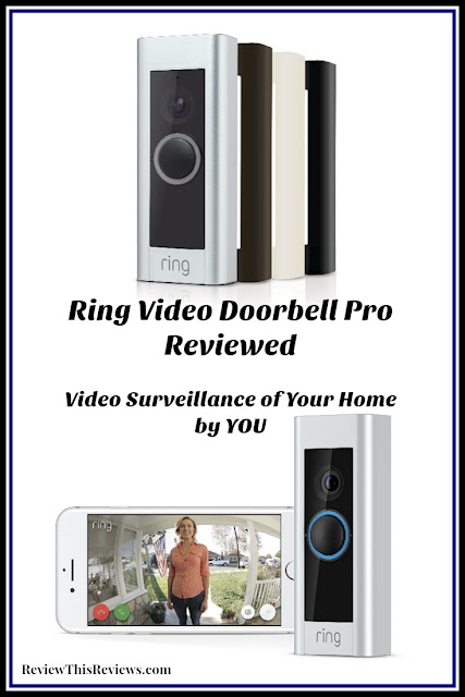 Ring Video Doorbell Pro Reviewed