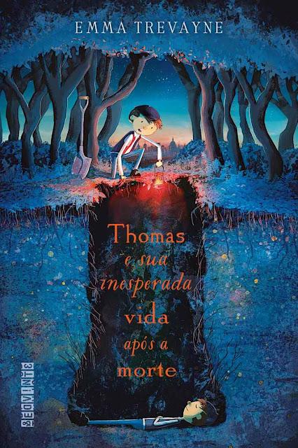 Thomas e Sua Inesperada Vida Após a Morte Emma Trevayne
