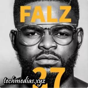 Lyrics: Falz – Next ft. Maleek Berry & Medikal