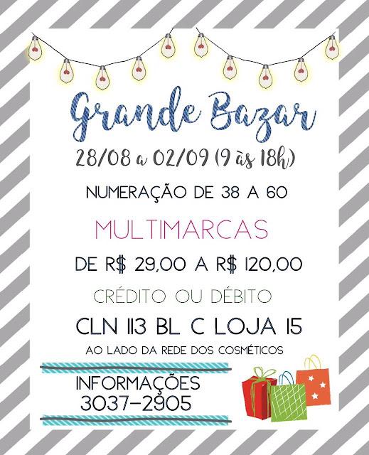 Grande Bazar em Brasília, tamanhos 38 a 60