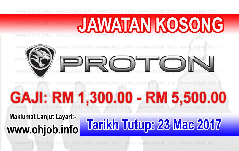Jawatan Kerja Kosong PROTON - Perusahaan Otomobil Nasional logo www.ohjob.info mac 2017