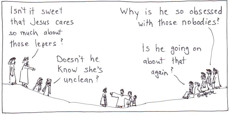 jesus obsessed with nobodies. cartoon by rob g