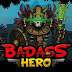 Badass Hero | Cheat Engine Table v1.0