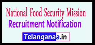 NFSM National Food Security Mission Recruitment Notification 2017