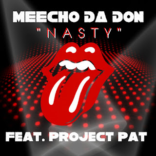 New Music Alert, Meecho Da Don, Nasty, Project Pat, Grind Harder Entertainment, New Hip Hop Music, Hip Hop Everything, Team Bigga Rankin, Promo Vatican,