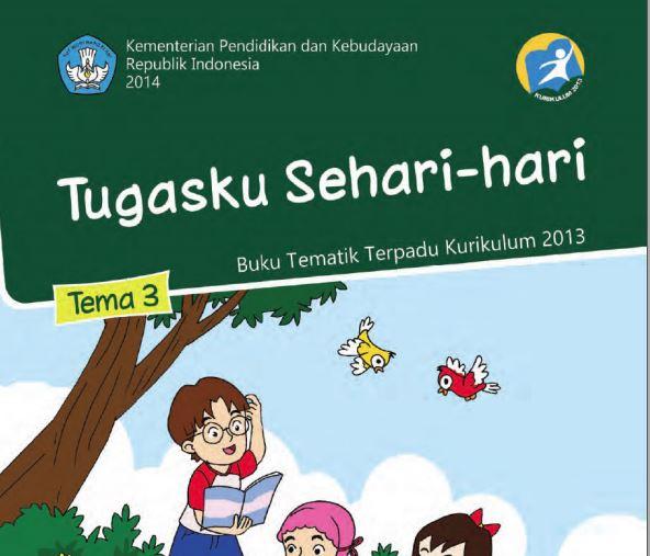 Download Buku Tematik Kurikulum 2013 Buku Siswa SD/MI Kelas 2 Tema 3 Tugasku Sehari-hari  Edisi Revisi Format PDF