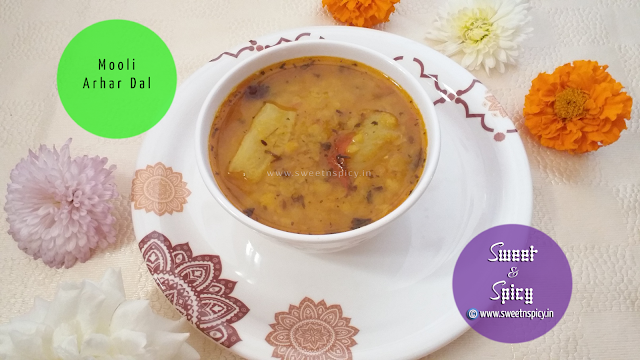 Mooli Arhar Dal - A Simple Yet Wonderful Lentil Dish