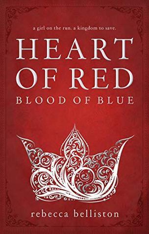 Heidi Reads... Heart of Red, Blood of Blue by Rebecca Belliston