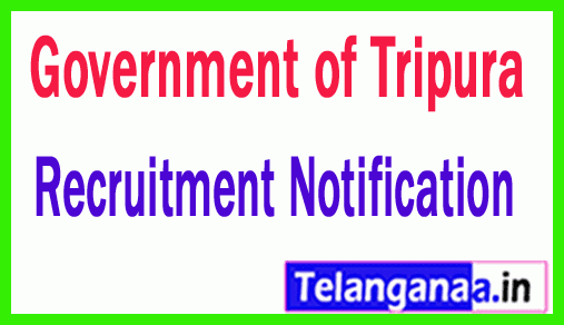 Government of Tripura Recruitment Notification
