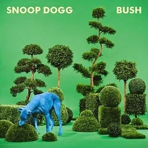 Snoop Dogg-BUSH 2015