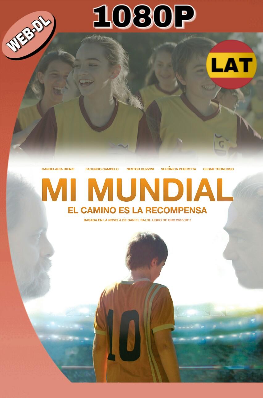 MI MUNDIAL (2017) WEB-DL 1080P LATINO