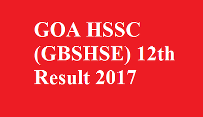 GOA HSSC GBSHSE 12th Result 2017