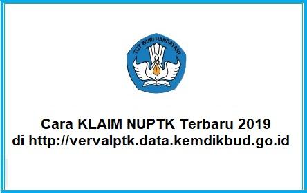 Cara KLAIM NUPTK Terbaru 2019 Di http://vervalptk.data.kemdikbud.go.id