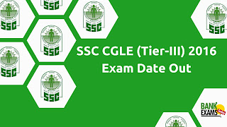 SSC CGLE (Tier-III) 2016 Exam Date Out