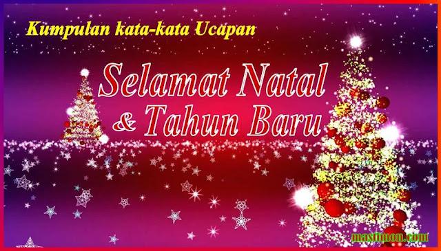 Kumpulan Kata Kata Ucapan Selamat Natal Dan Selamat Tahun
