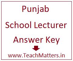 image : Punjab School Lecturer Answer Key 2018 @ TeachMatters