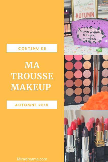 Ma Trousse maquillage pour l'automne 2018