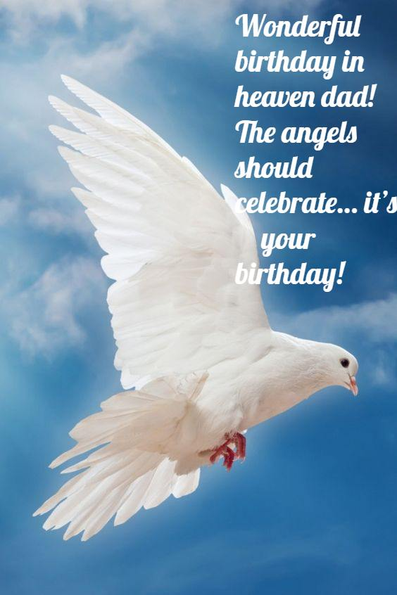 Happy Birthday Dad In Heaven Quotes Poems Pictures From Daughter B Day Wishes For Father In Heaven