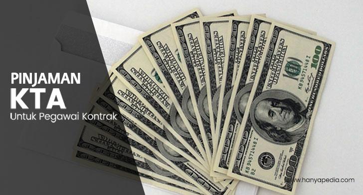 Pinjaman KTA untuk Karyawan Kontrak