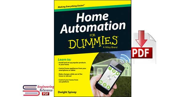 Home Automation For Dummies by Dwight Spivey