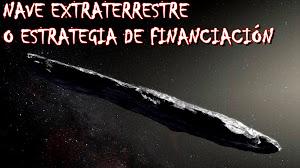 ¿Qué es Oumuamua realmente (nave extraterrestre o estrategia de financiación)?
