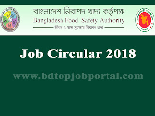 Bangladesh Food Safety Authority (BFSA) Job Circular 2018
