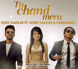 Tu Chand Mera – Sonu Kakkar (2016)