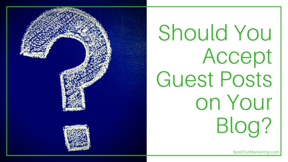 blogging-questions, guest-posts, should-i-accept-guest-posts,