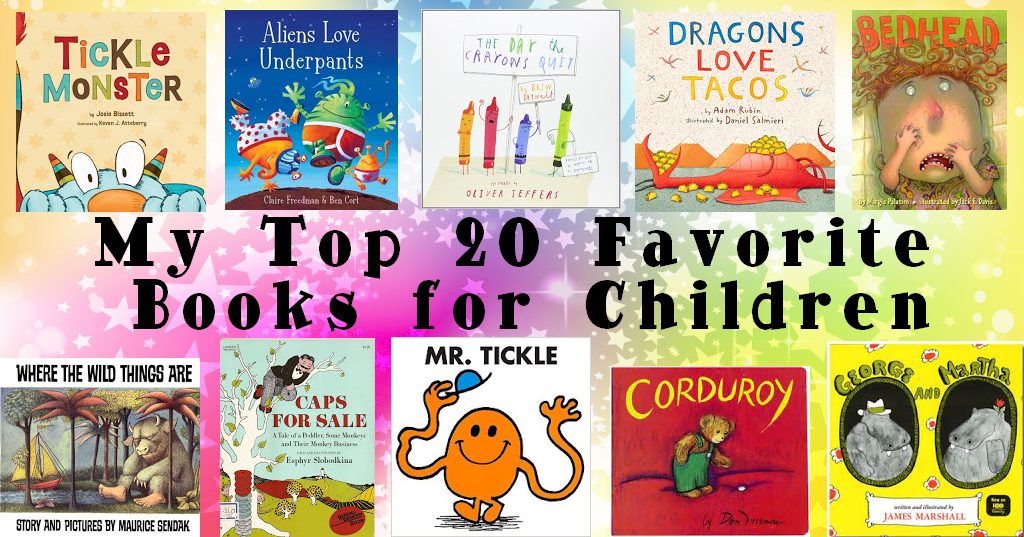 Top Twenty Favorite Childrens Books- Current & Classics ...