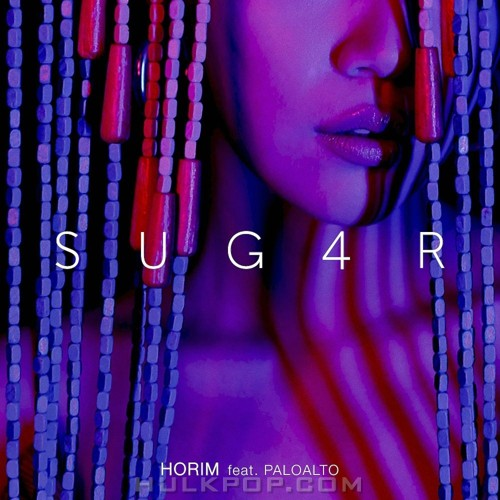 Horim – Sug4r (Feat. Paloalto) – Single