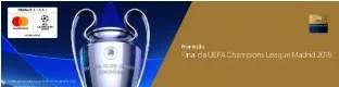 Promoção Personnalité Mastercard Assistir Final UEFA Madrid 2019