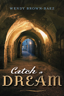 A Book to Read if You Are On a Spiritual Journey [Catch a Dream by Wendy Brown-Baez]