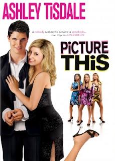 Picture This (2008) สกัดแผนพ่อ…ขอปิ๊งหนุ่ม