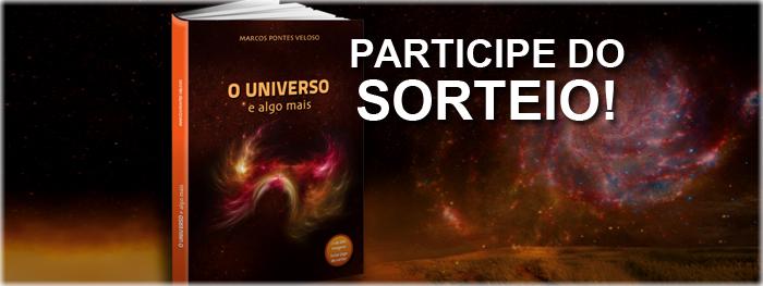 sorteio do livro O Universo e Algo Mais