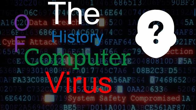 History of Computer Viruses